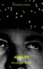 Amaury (Prometheus Classics) (ebook)