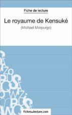 Le royaume de Kensuké de Michael Morpurgo (Fiche de lecture) (ebook)