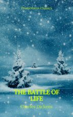 The Battle of Life (Prometheus Classics) (ebook)