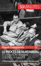 Le procès de Nuremberg et la notion de crime contre l'humanité (ebook)