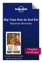 Big Trips Asie du Sud-Est - Myanmar (Birmanie) (ebook)