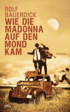 Wie die Madonna auf den Mond kam (ebook)