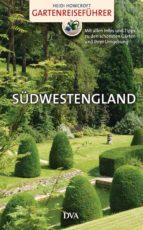 Gartenreiseführer Südwestengland (ebook)