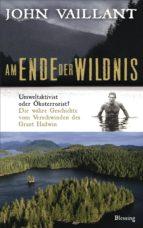 Am Ende der Wildnis (ebook)