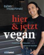 Hier & jetzt vegan (ebook)