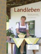 Die pure Lust am Landleben (ebook)