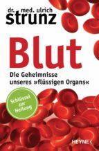 """Blut - Die Geheimnisse unseres """"flüssigen Organs"""" (ebook)"""