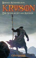 Kryson 1 - Die Schlacht am Rayhin (ebook)
