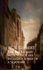 The Bab Ballads with Which are Included Songs of a Savoyard (ebook)