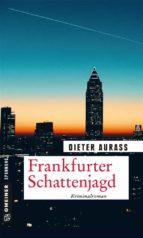 Frankfurter Schattenjagd (ebook)