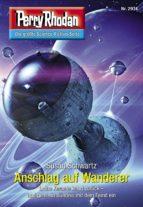 Perry Rhodan 2974: Anschlag auf Wanderer (ebook)