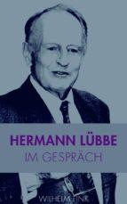 HERMANN LÜBBE IM GESPRÄCH