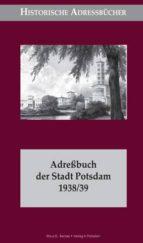 Adreßbuch der Stadt Potsdam 1938/39 (ebook)
