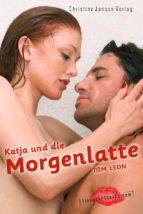 Katja und die Morgenlatte (ebook)