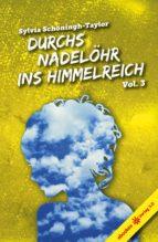 Durchs Nadelöhr ins Himmelreich Vol. 3 (ebook)
