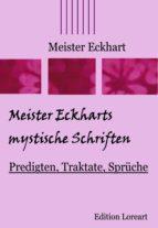 Meister Eckharts mystische Schriften (ebook)