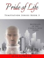 PRIDE OF LIFE (TEMPTATION SERIES - BOOK 3)