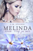 Melinda: Dein Weg zu mir (ebook)