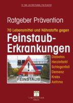 70 Lebensmittel und Nährstoffe gegen Feinstaub-Erkrankungen (ebook)