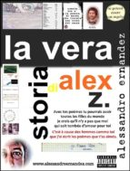 La Vera Storia di Alex Z. (ebook)