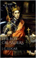 The Boy Crusaders (ebook)
