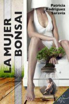 La mujer bonsai (ebook)