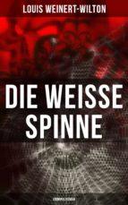 Die weisse Spinne (Kriminalroman) (ebook)