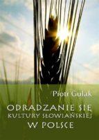 Odradzanie si? kultury s?owia?skiej w Polsce (ebook)