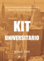 KIT UNIVERSITARIO. DE LA UNIVERSIDAD AL MERCADO LABORAL DE LA 4ª REVOLUCIÓN INDUSTRIAL