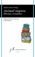 Animal impuro (Poemas reunidos) (ebook)