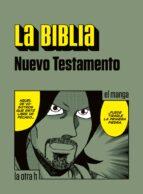 La Biblia. Nuevo Testamento. (ebook)