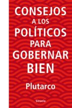 Consejos a los políticos para gobernar bien (ebook)