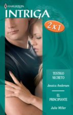 Testigo secreto - El principiante (ebook)