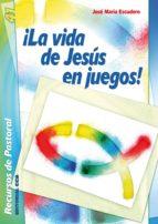¡La vida de Jesús en juegos!