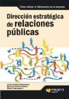 Dirección estratégica de relaciones públicas (ebook)