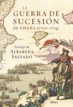La guerra de Sucesión en España (1700-1714) (ebook)