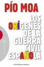 Los orígenes de la guerra civil española (ebook)
