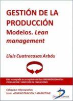 Gestión de la producción. Modelos Lean Management (ebook)