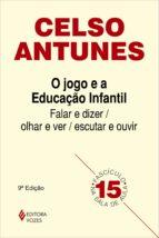 O jogo e a educação infantil (ebook)