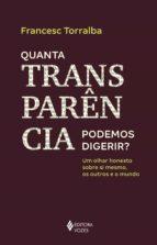 Quanta transparência podemos digerir? (ebook)