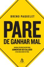 PARE DE GANHAR MAL