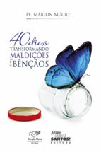 40 dias transformando maldições em bênçãos (ebook)