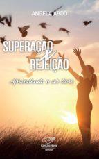 SUPERAÇÃO X REJEIÇÃO