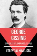 Essential Novelists - George Gissing (ebook)