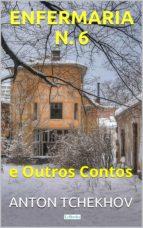 Tchekhov: Enfermaria N. 6 e Outros Contos (ebook)