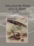 Tales from the Works of G. A. Henty (ebook)