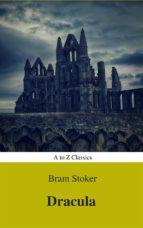 Dracula (Best Navigation, Active TOC) (A to Z Classics) (ebook)