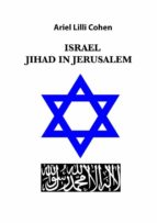 Israel Jihad in Jerusalem (ebook)