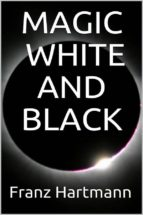 Magic: White and Black (ebook)