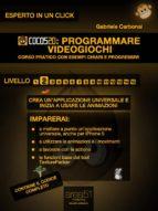 Cocos2d: programmare videogiochi. Livello 2 (ebook)